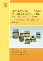 Physical Techniques in the Study of Art, Archaeology and Cultural Heritage