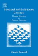 Structural and Evolutionary Genomics : Natural Selection in Genome Evolution - Giorgio Bernardi