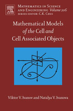 Mathematical Models of the Cell and Cell Associated Objects - Viktor V. Ivanov