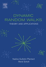 Dynamic Random Walks : Theory and Applications - Nadine Guillotin-Plantard