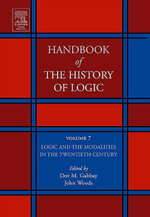 Logic and the Modalities in the Twentieth Century : Logic And the Modalities in the Twentieth Century