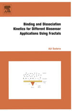 Binding and Dissociation Kinetics for Different Biosensor Applications Using Fractals - Ajit Sadana