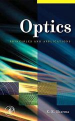 Optics : Principles and Applications - Kailash K. Sharma