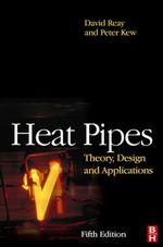 Heat Pipes : Theory, Design and Applications - Ryan McGlen