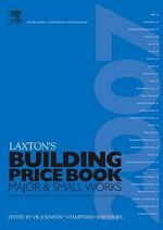 LAXTON'S BUILDING PRICE BOOK 2007 - V B Johnson