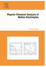 Physico-Chemical Analysis of Molten Electrolytes - Vladimir Danek †