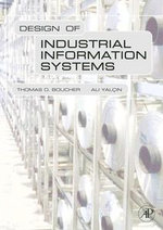 Design of Industrial Information Systems - Thomas Boucher