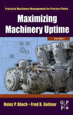 Maximizing Machinery Uptime - Heinz P. Bloch