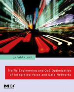 Traffic Engineering and QoS Optimization of Integrated Voice & Data Networks - Gerald R. Ash