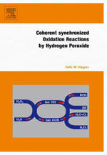 Coherent Synchronized Oxidation Reactions by Hydrogen Peroxide - Tofik M. Nagiev