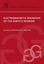Electromagnetic Sounding of the Earth's Interior - Viacheslav V. Spichak