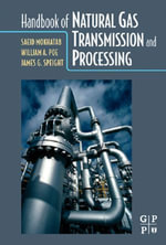 Handbook of Natural Gas  Transmission and  Processing - Saeid Mokhatab