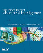 The Profit Impact of Business Intelligence - Steve Williams