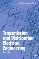 Transmission and Distribution Electrical Engineering - Colin Bayliss