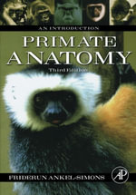 Primate Anatomy : An Introduction - Friderun Ankel-Simons
