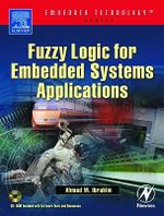 Fuzzy Logic for Embedded Systems Applications - Ahmad Ibrahim