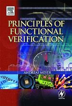 Principles of Functional Verification - Andreas Meyer