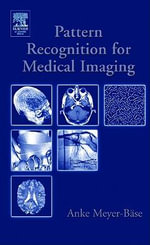 Pattern Recognition and Signal Analysis in Medical Imaging - Volker J. Schmid