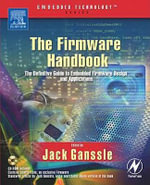 The Firmware Handbook - Jack Ganssle