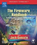 The Firmware Handbook - Jack Ganssle