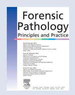 Forensic Pathology : Principles and Practice - David Dolinak