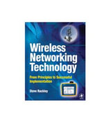 Wireless Networking Technology : From Principles to Successful Implementation - Steve Rackley