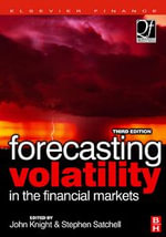 Forecasting Volatility in the Financial Markets - John Knight