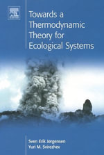 Towards a Thermodynamic Theory for Ecological Systems - S.E. Jorgensen