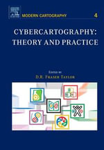Cybercartography : Theory and Practice