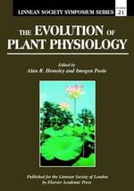 The Evolution of Plant Physiology : From Whole Plants to Ecosystems