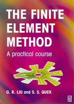 Finite Element Method : A Practical Course - S. S. Quek
