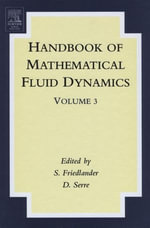 Handbook of Mathematical Fluid Dynamics