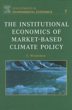 The Institutional Economics of Market-Based Climate Policy - E. Woerdman
