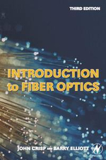 Introduction to Fiber Optics - John Crisp