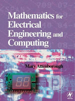 Mathematics for Electrical Engineering and Computing - Mary P Attenborough