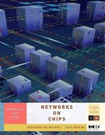 Networks on Chips : Technology and Tools - Giovanni De Micheli