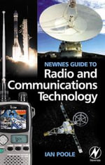 Newnes Guide to Radio and Communications Technology - Ian Poole