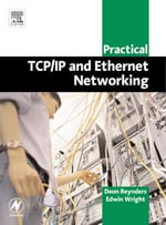 Practical TCP/IP and Ethernet Networking for Industry - Deon Reynders