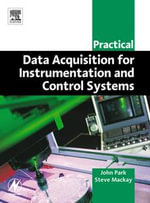 Practical Data Acquisition for Instrumentation and Control Systems - John Park