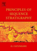 Principles of Sequence Stratigraphy - Octavian Catuneanu