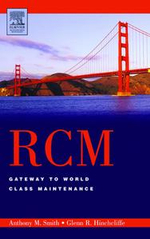 RCM--Gateway to World Class Maintenance : Gateway to World Class Maintenance - Anthony M. Smith