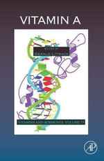 Vitamin A : Vitamins and Hormones, Advances in Research and Applications