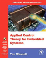 Applied Control Theory for Embedded Systems - Tim Wescott