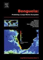 Benguela : Predicting a Large Marine Ecosystem: Predicting a Large Marine Ecosystem