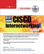 The Best Damn Cisco Internetworking Book Period - Syngress