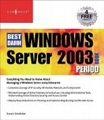 The Best Damn Windows Server 2003 Book Period : Windows Server 2003 - Debra Littlejohn Shinder