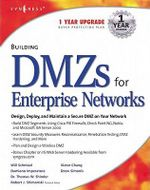 Building DMZs For Enterprise Networks - Syngress