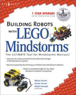 Building Robots With Lego Mindstorms : The Ultimate Tool for Mindstorms Maniacs - Mario Ferrari