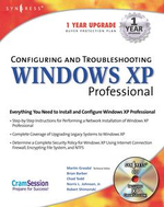Configuring and Troubleshooting Windows XP Professional - Syngress