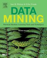 Data Mining : Practical Machine Learning Tools and Techniques, Second Edition - Ian H. Witten